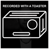 Recorded With A Toaster - Episode 1: Axtone