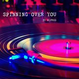 SPINNING OVER YOU BY ALFRED