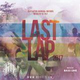LAST LAP MIXTAPE [2017]