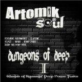 Artomik SouL™ - Dungeons of Deep (Sesssion I) [@ArtomikSouL] {LQ}