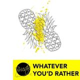 Bricstoc - Whatever You'd Rather