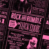 Rock and Rumble Radio part 1 by DJ Slick Eddie