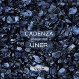 Cadenza | Podcast  004 Uner  (Cycle)
