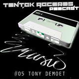 TonTek Records Podcast #05   TONY DEMOET