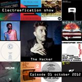 Electreefication show – episode 01 [The Hacker]
