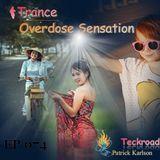 Teckroad -Trance Overdose Sensation Psy-trance Live from Bangkok Thailande Part 1 EP 074