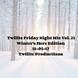 Twilite Friday Night Mix Vol. 23 - Winter's Here Edition - 11-05-17
