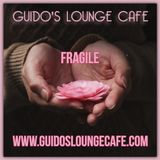 Guido's Lounge Cafe Broadcast 0344 Fragile (20181005)