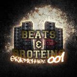 Beats & Broteins: 001 - 13.12.31