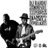 DJ Rahdu – The Diamond Soul XXXperience 033 // Elaquent & Marcus Machado | 12/11/15