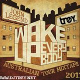 John Legend: Wake Up Everybody - Mixed By Dj Trey