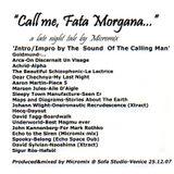 """Call Me Fata Morgana"" a late night tale by 'micromix' - mixed @ Sofa Studio / Venice 12.25.2007"