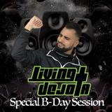 Living Dejota - Special B-Day Session
