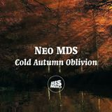 Neo MDS - Cold Autumn Oblivion