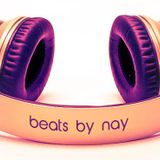 Beats by Nay 1/12/2016