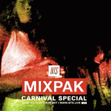 Mixpak Carnival Special - 29th August 2016