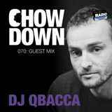 Chow Down : 070 : Guest Mix : Qbacca