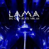 Lama - Big City Beats Vol.64