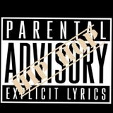 PARENTAL ADVISORY PT. 11