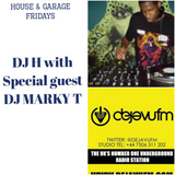 House & Garage Fridays: H with special guest DJ Marky T 1/9/17