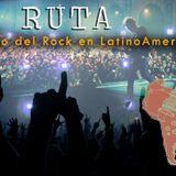 La Ruta - Especial Historia Rock en latino America