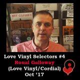 Love Vinyl Selectors #4 Roual Galloway (Love Vinyl/Cordial Recordings) Oct '17