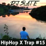DJ Slate - HipHop meets Trap #15 --- 09/2017 (RunDaTrap #15)