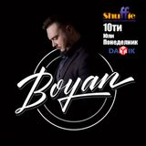 Shuffle Show Darik Radio - 10.07.2017 - Boyan Music + Brand New Tunes #177