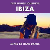 Deep House journeys - Ibiza (Deep house 2017 mixed by Hans Dames)