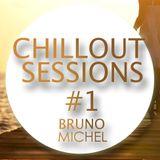 ChillOut Sessions #1 - DJ Bruno Michel