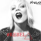 PINKLADY - REBEL78 Episode 07.2016