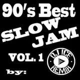 90s Best Slow Jam Vol. 1 by Dj ICE