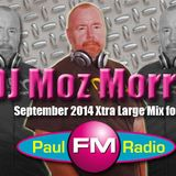 DJ MOZ MORRIS SEPTEMBER PAUL FM LIVE SHOW MIX XTRA LARGE
