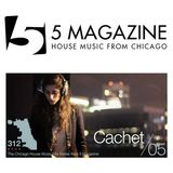 5 Magazine The 312 Mix Vol 5 presents Cachet