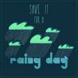 Save it for a Rainy Day Compilation Vol.1