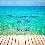 2017 summer dance DJ OYAN