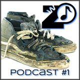 Zapatilla de la Wena - Podcast #1