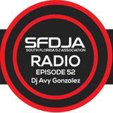 SFDJA Radio Ep. 52 - Dj Avy Gonzalez