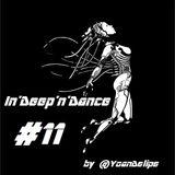 """@YoanDelipe - In'Deep""""n""""Dance #11"""