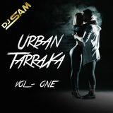 Urban Tarraxa (Vol 1) - DJ Sam KizMix