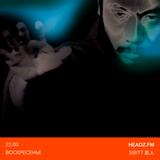 Headz.FM episode #134: SIBITT 志人 words & music