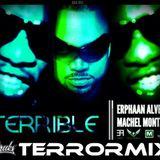 Erphaan Alves Ft. Machel Montano - Terrible (Threeks Official Road Mix) 2012