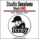 Studio Sessions Week UNO by: Dj Ferny