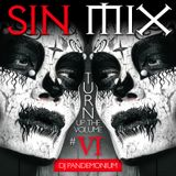 "Sin Mix #6 - ""Turn Up The Volume"""
