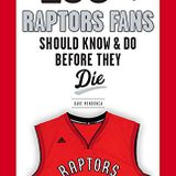 Raptors Cage interviews Dave Mendonca - 100 Things Raptors Fans Should Know & Do Before They Die