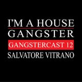 SALVATORE VITRANO | GANGSTERCAST 12