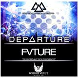 Trio Promotions Presents: FVTURE - D E P A R T U R E (Competition Mix)