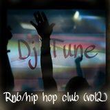 Rnb/Hip hop Club (vol2) by Dj Tune mercy