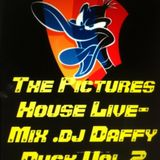 The Pictures House Live-Mix dj.Daffy Duck Vol.2