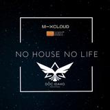 No House No Life